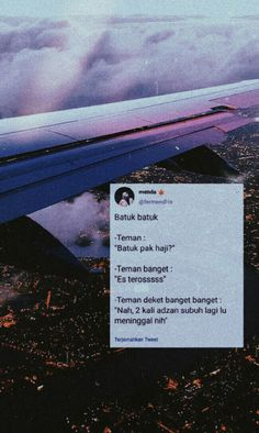 Quotes Rindu, Quotes Lucu, People Quotes, Qoutes, Quote Of The Day, Haha, Mood, Humor, Memes