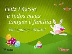 """""""Feliz Páscoa à todos meus amigos e família. Paz, amor e alegria."""" #Pascoa #FelizPascoa"""