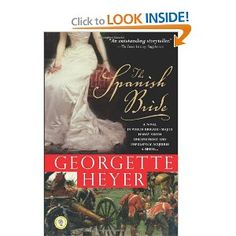 The Spanish Bride: A Novel of Love and War: Georgette Heyer: 9781402211133: Amazon.com: Books