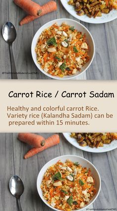Carrot Rice Busy mornings always call for a quick lunch box special. Here is a healthy, colorful carrot Rice. Variety rice (Kalandha Sadam) can be prepared within 15 minutes. Carrot Sadam is one tasty way to make kids eat carrot.