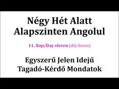 Könnyen, Gyorsan Angolul 1-106. nap - YouTube English Language, Nap, Cards Against Humanity, Education, Languages, Youtube, Idioms, English People, English