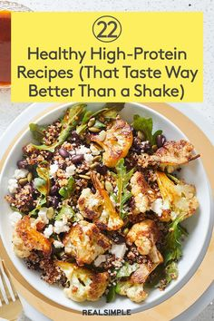 22 Healthy High-Protein Recipes (That Taste 10 Times Better Than a Shake or Snack Bar) Healthy High Protein Meals, High Protein Vegetarian Recipes, Protein Foods, Healthy Recipes, Healthy Food, Dessert Healthy, Best Protein, Dinner Healthy, Vegetarian Meals