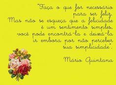 Mario Quintana já dizia...