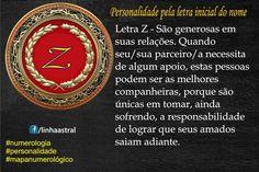 Numerologia – Seu nome Letra Z www.facebook.com/linhaastral