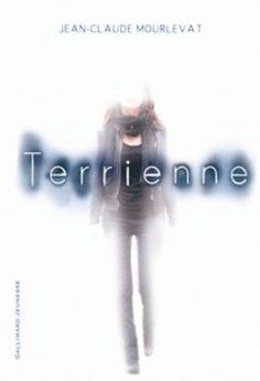 Terrienne • Jean-Claude Mourlevat • Gallimard