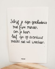 Favorite Quotes, Best Quotes, Dutch Quotes, Quotes White, Kindness Quotes, Positive Psychology, More Than Words, Mood Quotes, Beautiful Words