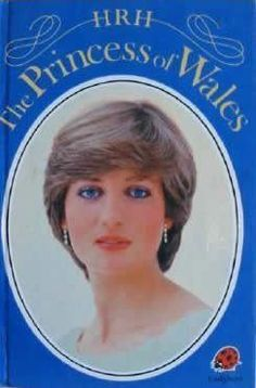 HRH Princess of Wales (Famous People) by Ladybird Books 1980s Childhood, My Childhood Memories, Princess Of Wales, Princess Diana, Perfect Wife, Ladybird Books, Television Program, My Memory, Tv