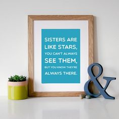 'Sisters Are Like Stars' Quote Print from notonthehighstreet.com