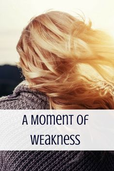 A Moment of Weakness - Laura's Journey of Hope Make More Money, Make Money From Home, I Am Broken, Christian Post, Book Review Blogs, Spiritual Awakening, Friendship Quotes, Journey, Blogging