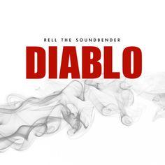 MP3 EDM Single: Rell the Soundbender - Diablo http://www.demagaga.com/2013/06/05/mp3-edm-single-rell-the-soundbender-diablo/