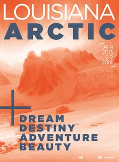 #louisianamuseum #poster #orange #arctic #arktis