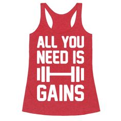"""All You Need Is Gains - Get swole and show off our gains with this funny, song parody design featuring the text """"All You Need Is Gains"""" for a weight lifter, fitness addict, training, gym workout, funny fitness, and making gains!"""