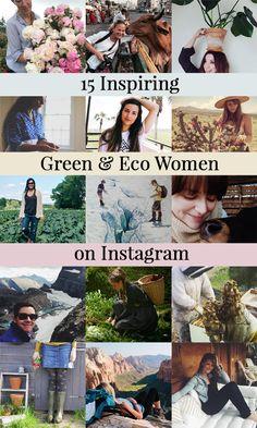 Top 15 Inspiring Green & Eco Women on Instagram - Eco fashion, Beekeepers, Gardeners, Herbalists, and Eco-travelers