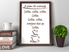 Coffee Poster Instant DIGITAL Download Printable Morning Poem Housewarming Gift Decoration Wall Art