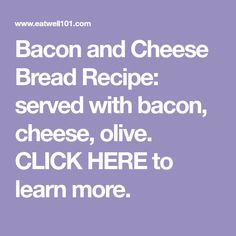 Olive, Bacon and Cheese Bread Savory Bread Recipe, Best Bread Recipe, Savory Tart, Southern Caramel Cake, Sausage Pasta Recipes, Best Party Appetizers, Coconut Flour Bread, Artisan Bread Recipes, Olive Bread