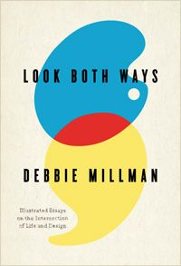 Fail Safe: Debbie Millman's Advice on Courage and the Creative Life | Brain Pickings