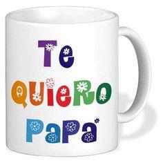 Taza Regalo Día del Padre Te quiero papá de cerámica blanca Ideas para regalar