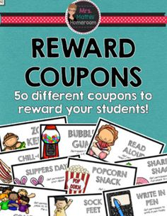 Reward Coupons - Over 50 Different Coupons for Classroom Management Classroom Behavior, Classroom Management, Student Rewards, Reward Coupons, Reward System, Over 50, My Teacher, Motivate Yourself, Students