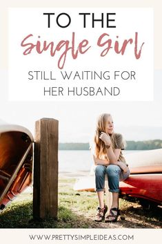 To the Single Girl Who's Still Waiting