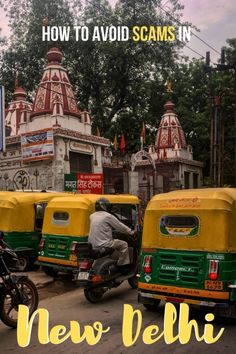 New Delhi Scams: Avoiding Misfortune in India's Most Chaotic City - Intentional Detours India Travel Guide, Asia Travel, Arizona Travel, Thailand Travel, New Delhi, Delhi India, Tourist Agency, Travel Guides, Travel Tips