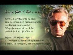 Karel Gott / Být s tebou Gott Karel, Music Artists, Mirrored Sunglasses, Celebrity, Album, Youtube, Collection, Musicians, Celebs