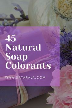In this useful post find 45 natural colorant to use on soaps, info about the colors, how to use them, skin benefits and more. #naturalsoap #soapdye #soapcolorant #naturalsoapdye #diysoap #diynaturalsoap #naturalproducts #naturaldye #naturalcolorant #dyes #colorants