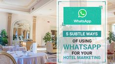 5 Subtle Ways of Using WhatsApp for Your Hotel Marketing Effective Marketing Strategies, Marketing Approach, Hotel Logo, Hotel Branding, Mobile Application Development, Web Development Company, Internet Marketing, Online Marketing, Whatsapp Profile Picture