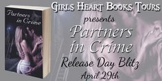 Bookworm Bettie's: Release Day Blitz ~ Partners in Crime by Downey Gr...