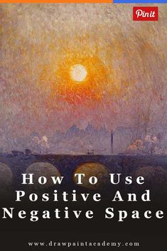 How To Use Positive And Negative Space   What Is Positive And Negative Space   Positive And Negative Space Art   Art For Beginners   Painting Fundamentals   Oil Painting via @drawpaintacadem