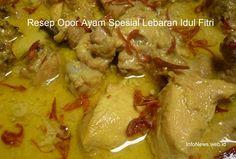 Resep Opor Ayam Spesial Lebaran Idul Fitri | InfoNews