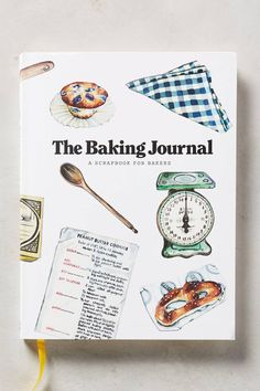Pin for Later: 90+ Kitchen Gifts For Your Best Friend Under $25 Anthropologie The Baking Journal ($16) Anthropologie The Baking Journal ($16)