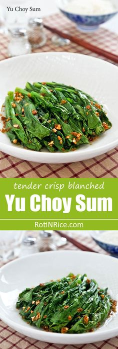 Tender crisp blanched Yu Choy Sum in a simple garlic oil and soy sauce dressing. Just a handful of ingredients and only minutes to prepare.   RotiNRice.com