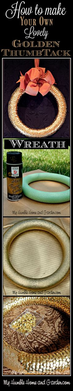 A beautiful little golden thumbtack wreath with understated elegance!  Easy to make DIY on MyHumbleHomeandGarden.com