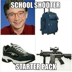 Image result for school shooter starter pack Funny Starter Packs, Starter Kit, Funny Stuff, Funny Things, Random Stuff, Dankest Memes, Jokes, Aesthetic Memes, Humor