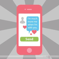 Send a him a text everyday until Valentine's Day!