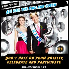 #PromNation tip #78: Don't hate on #prom royalty.