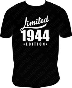 Birthday Shirt Limited Edition 1944 Classic 70th Birthday Party Shirt Happy 70th B-day Turning 70  70th Birthday Party Shirt! Select your shirt size
