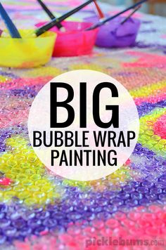 BIG Bubble Wrap Painting - go big for this awesome art activity