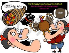 """This """"The Old Lady Likes Turkeys"""" Clipart collection includes all the images shown in the sample picture and more. This clipart pack is a parody of the book - There Was an Old Lady Who Swallowed a Turkey . This pack includes 22 different clips:* Black line masters of all clips* Old lady* Turkey* Football* Balloon* Boat* Wheels* Cute!* etc...Graphics come in PNG format 300 dpi format.My graphics are suitable for printing and digital projects and can be easily re-sized smaller to suit other…"""