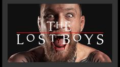 """Conor Anthony McGregor was born in 1988 in Ireland. In the very same year, the motion picture, """"The Lost boys"""" was released to the Irish public for the very first time."""