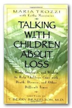 Talking With Children About Loss Book Description Through captivating stories…