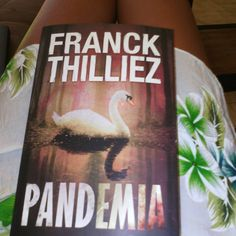 Pandemia de FRanck Thilliez (source FB)(photo: Rach Lafeelee)