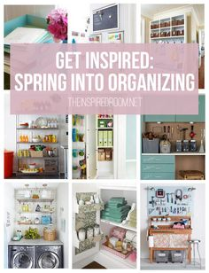 spring organization inspiration for every room!...now who can I find to actually do this for me?!