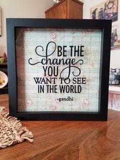 Hey, I found this really awesome Etsy listing at https://www.etsy.com/listing/486548378/be-the-change-you-want-to-see-in-the