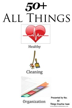 All things Healthy, Clean and organized for 2015. From recipes, health tips, and the best cleaning ideas you will see on the net. All tried and true.