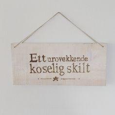 """Janne Kristine Tørresdal on Instagram: """"#svipenn #skilt#gave#kollega #etturovekkendeskilt"""" Signs, Home Decor, Decoration Home, Room Decor, Shop Signs, Home Interior Design, Sign, Home Decoration, Interior Design"""