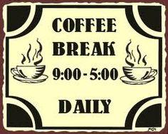 Coffee Break 9 to 5 Funny Vintage Metal Sign Coffee Wall Cafe Art New Coffee Talk, I Love Coffee, Coffee Break, My Coffee, Coffee Cups, Coffee Enema, Coffee Life, Fresh Coffee, Coffee Maker