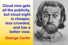 Quotes -Comedians- I'm addicted to Pintrest I Love To Laugh, Make Me Smile, Hilarious, Types Of Humor, George Carlin, Robin Williams, Meaningful Quotes, Funny People