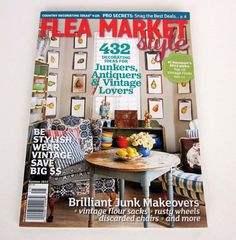 flea market decor | FOUND FREE & FLEA / A VERY MODEST COTTAGE: FLEA MARKET STYLE magazine