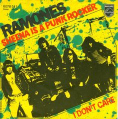 Ramones, Sheena Is A Punk Rocker, I Don't Care, Seven Inch Pic Sleeve